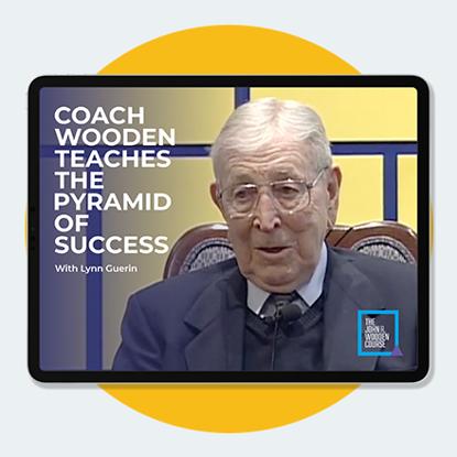 Coach Wooden Teaches the Pyramid of Success with Lynn Guerin